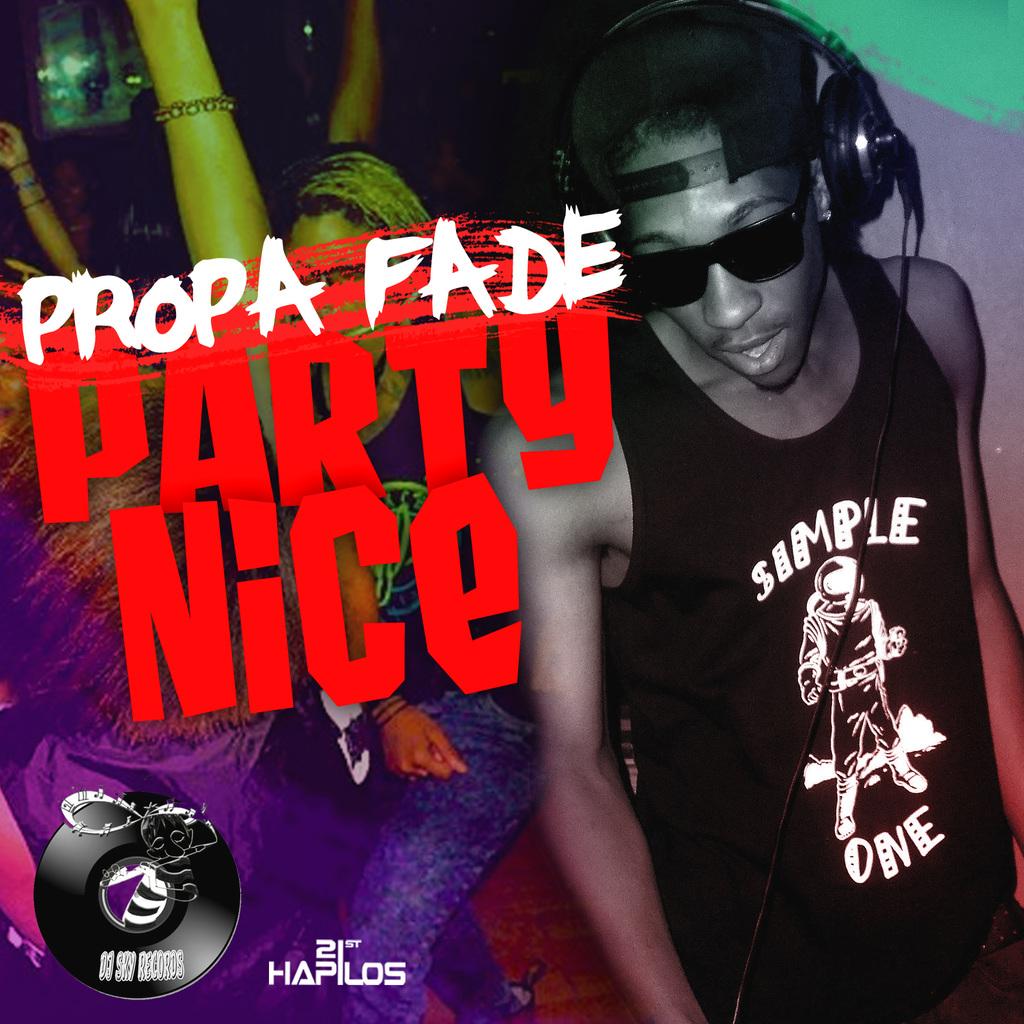 ... propa fade genre dancehall label dj sky records contacts propa yvp x