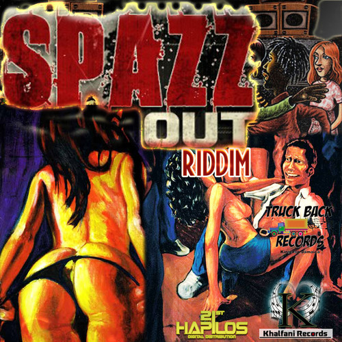 Spazz-Out-Riddim-Khalfani-Records-&-Truckback Records