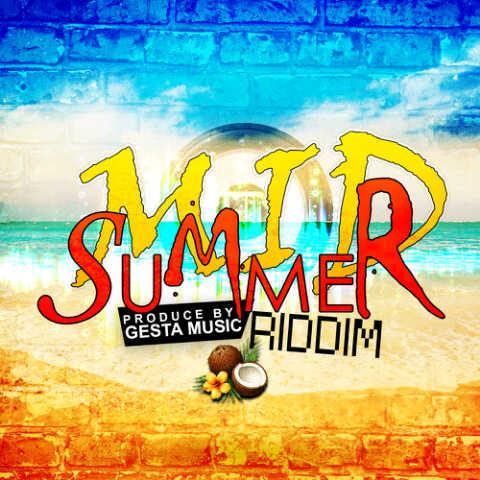 NAVINO – MY LIFE – MID SUMMER RIDDIM – GESTA MUSIC