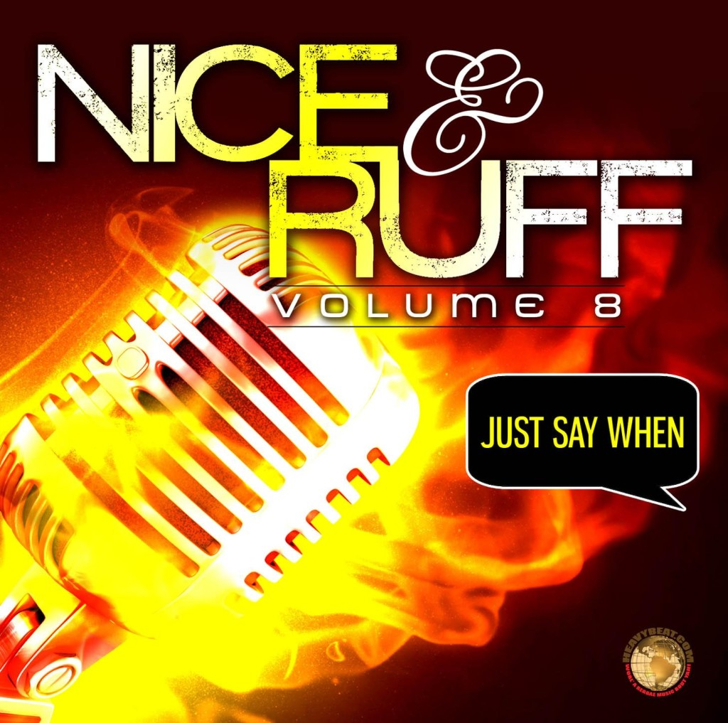 00-Just-Say-When-Riddim-Cover-1024x1017 JUST SAY WHEN RIDDIM - HEAVY BEATS