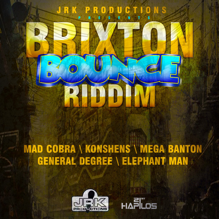 BRIXTON-BOUNCE-RIDDIM-JRK-PRODUCTIONS BRIXTON BOUNCE RIDDIM - JRK PRODUCTIONS