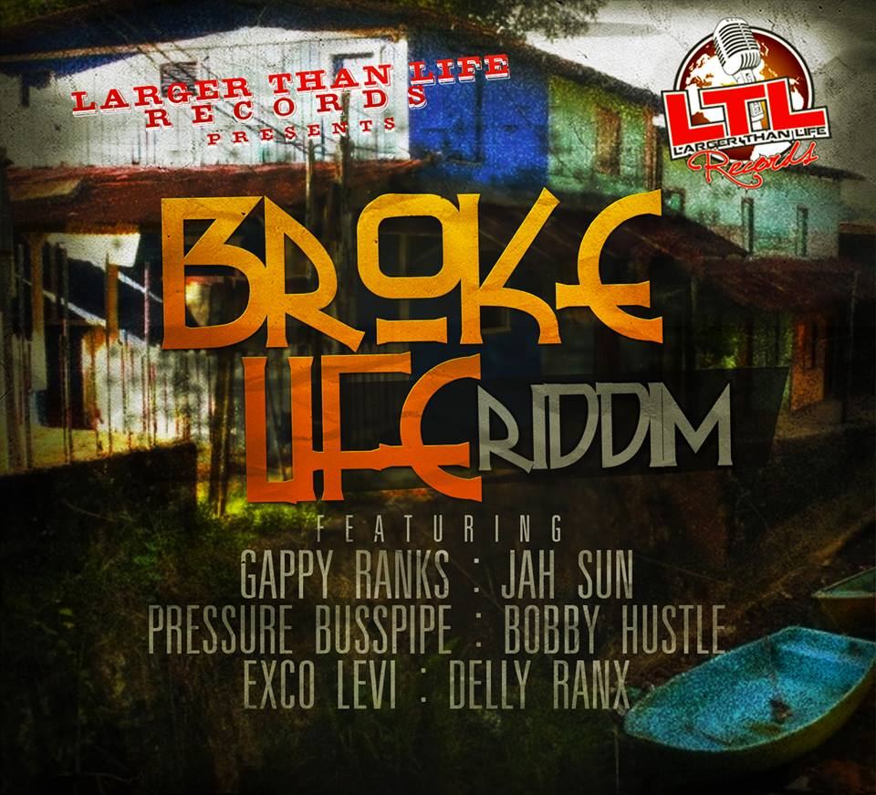 broke-life-riddim-larger-than-life-records-cover