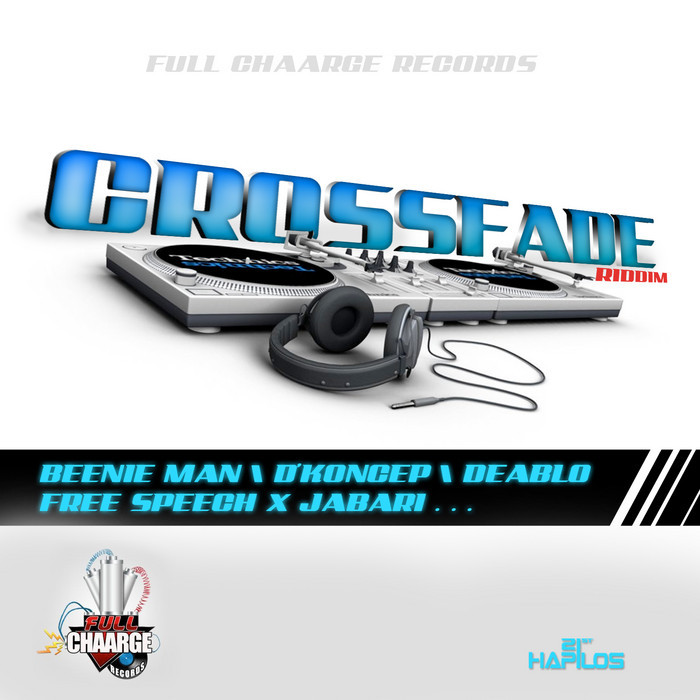 CROSSFADE RIDDIM – FULL CHARGE RECORDS