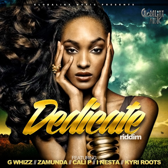 DEDICATE RIDDIM – GLOBALINX MUSIC
