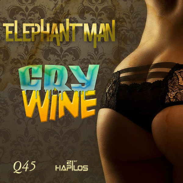 ELEPHANT-MAN-WINE-CRY-Q45