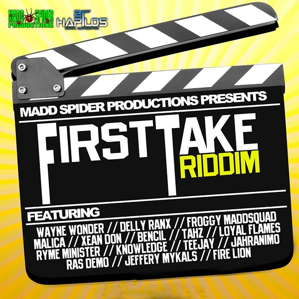 FIRST-TAKE-RIDDIM-MADD-SPIDER-PRODUCTIONS-COVER