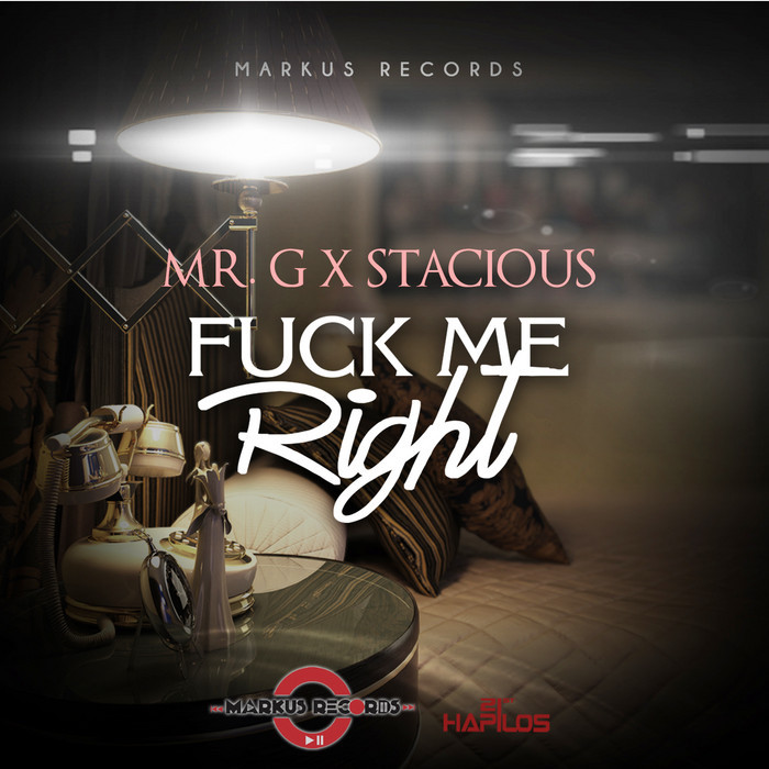 mr-g-stacious-fuck-me-right-marcus-records