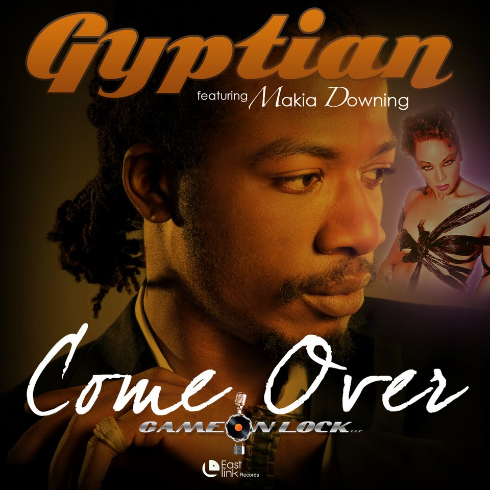 GYPTIAN-FT-MEKIA-DOWNING-COME-OVER-EAST-LINK-RECORDS-COVER