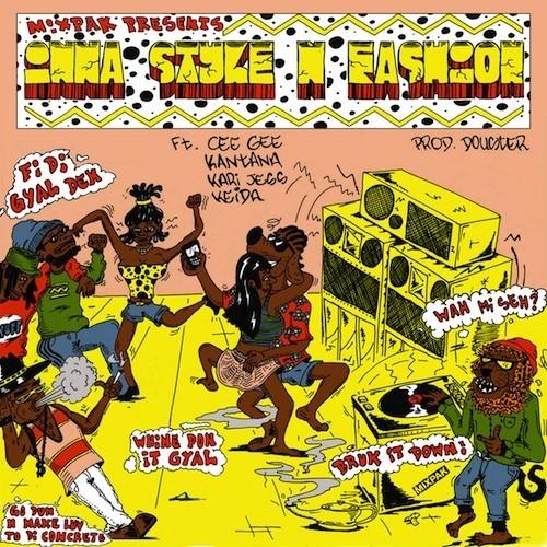 INNA STYLE N FASHION – MIXPAK RECORDS _ PROD DOUSTER