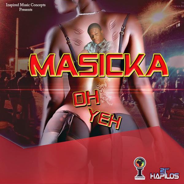 MASICKA-OH-YEH-INSPIRED-MUSIC-CONCEPTS MASICKA - OH YEH (RAW & CLEAN) - INSPIRED MUSIC