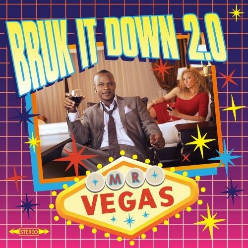 MR-VEGAS-GIVE-IT-TO-HER-BRUK-IT-DOWN-2.0-COVER