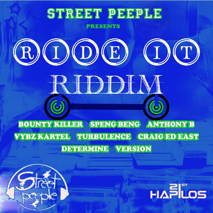 RIDE IT RIDDIM – STREET PEOPLE