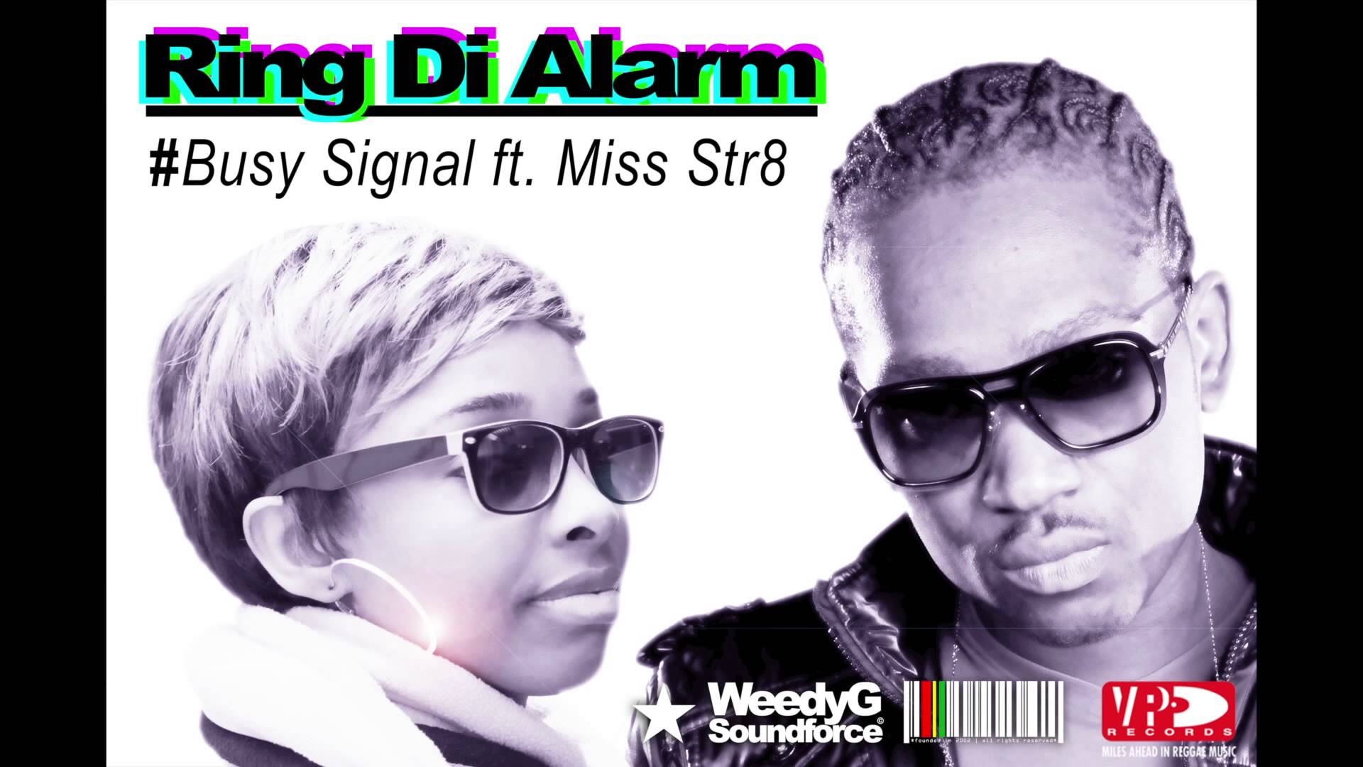 Ring-Di-Alarm-Busy-Signal-ft-Miss-Str8-Weedy-G-Soundforce