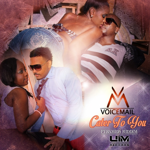 VOICEMAIL-CATER-TO-YOU-PYRAMIDS-RIDDIM-UIM-RECORDS