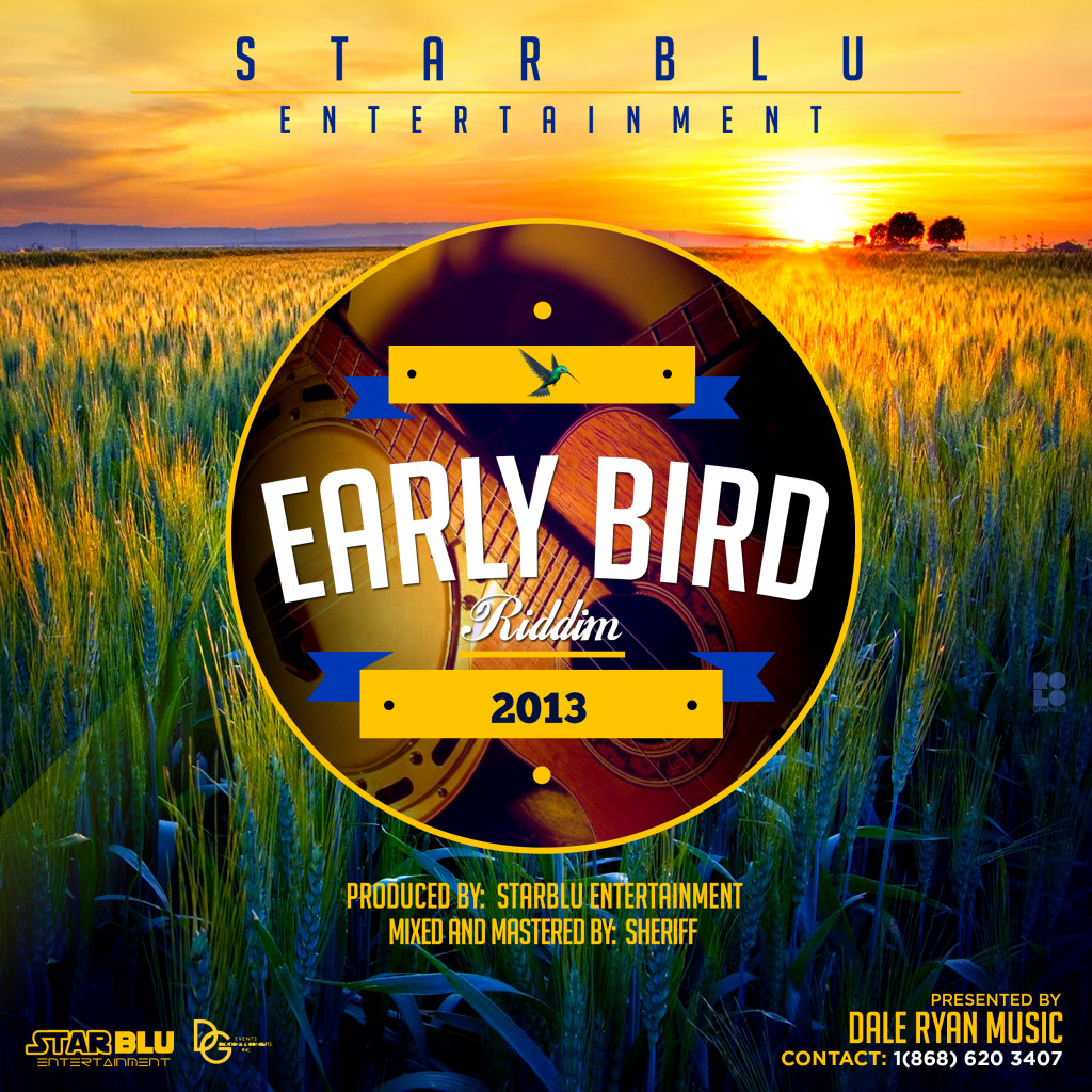 early-bird-riddim-starblu-entertainment
