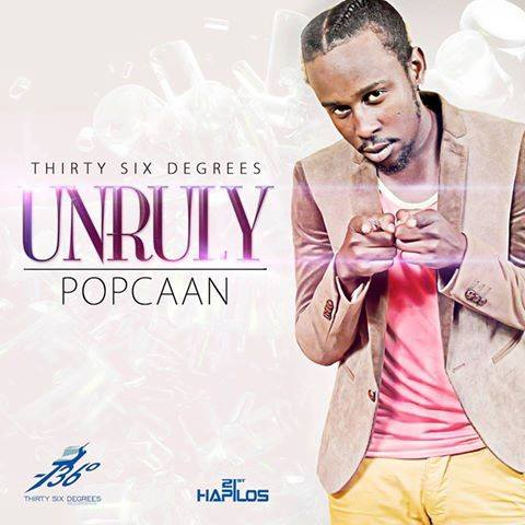 POPCAAN – UNRULY (BORN BAD) [FINAL MIX] – ZJ ICE _ THIRTY SIX DEGREES