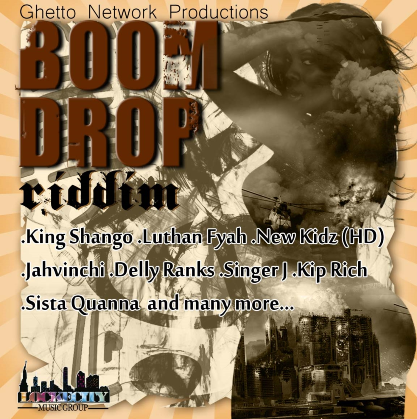 BOOM DROP RIDDIM – GHETTO NETWORK PRODUCTION & LOCKECITY MUSIC GROUP