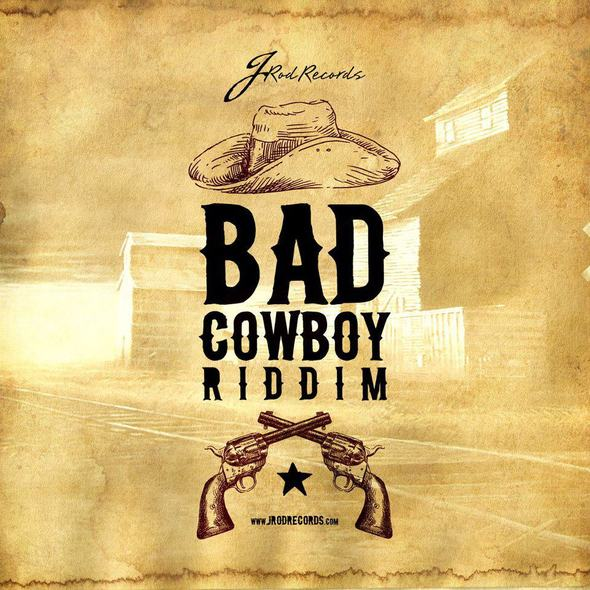 Bad-Cowboy-Riddim-J-Rod-Records-Artwork- Cover