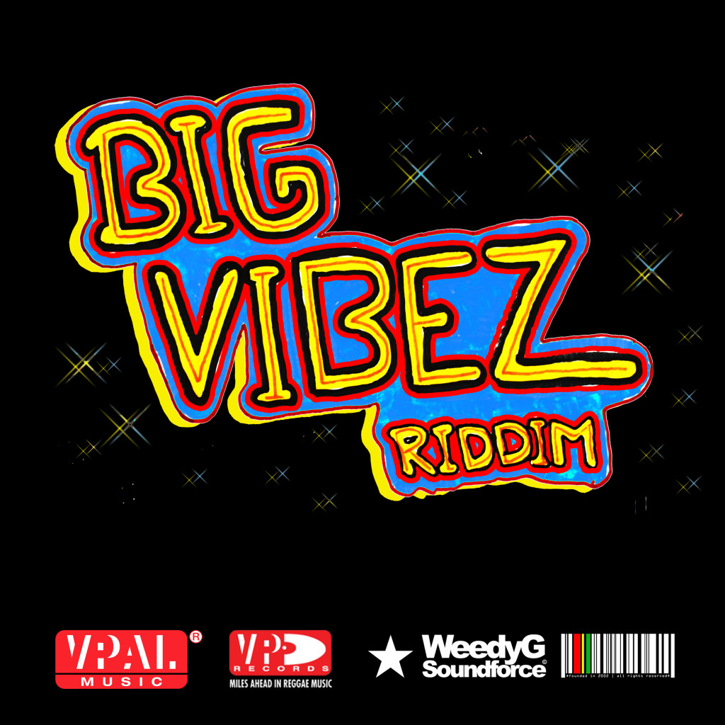 Big-Vibez-Riddim-weedy-g-soundforceArtwork