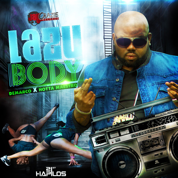 Demarco-ft-hotta-maestro-lazy-body-jay-crazie-records-Cover