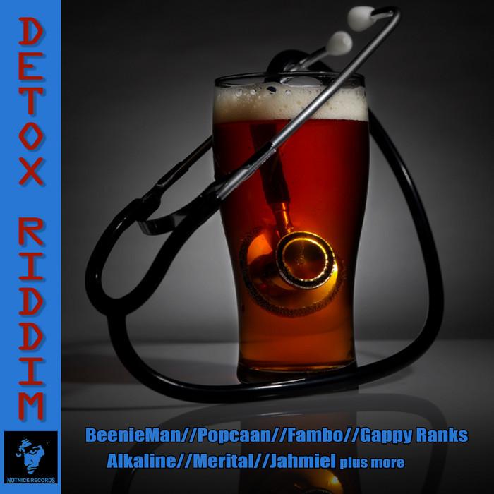 DETOX RIDDIM – NOTNICE RECORDS
