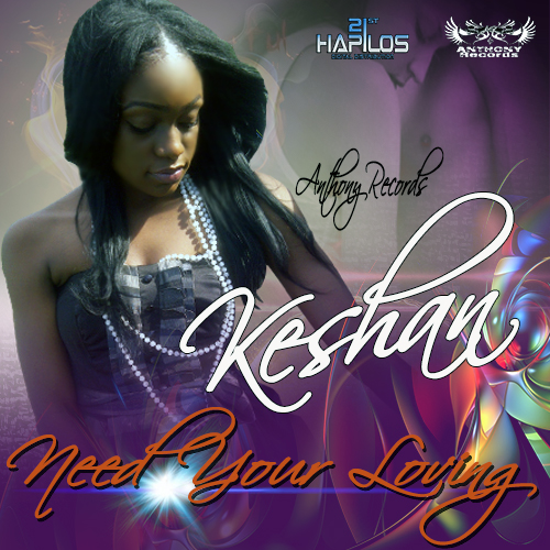 KESHAN – NEED YOUR LOVING – MAIN & INSTRUMENTAL – ANTHONY RECORDS