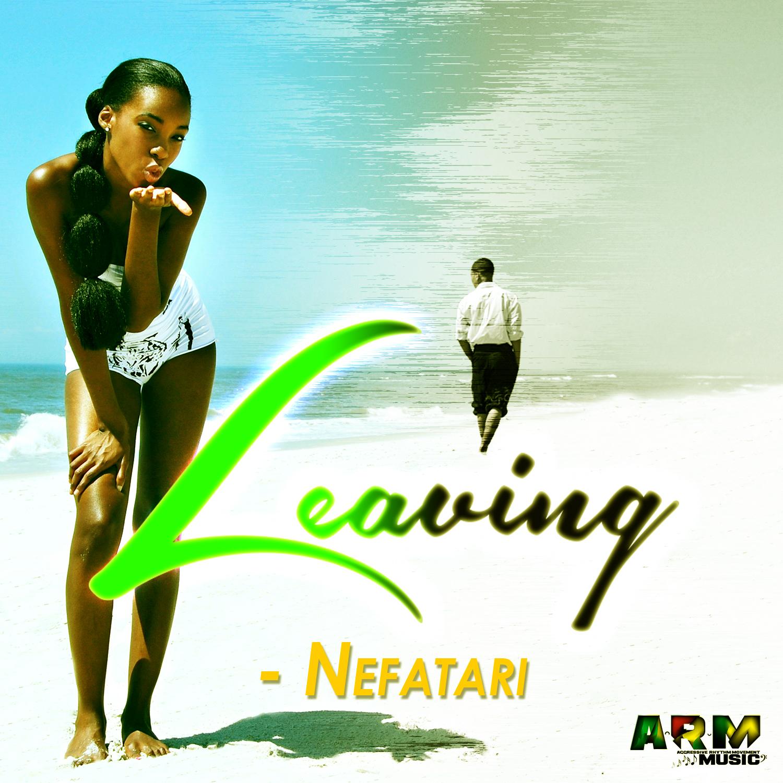 NEFATARI – LEAVING – ARM MUSIC