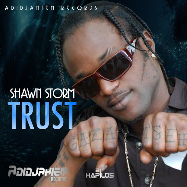 SHAWN STORM – TRUST – ADIDJAHIEM RECORDS
