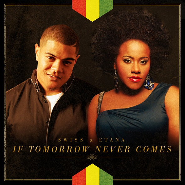 SWISS-FT-ETANA-IF-TOMORROW-NEVER-COMES-Cover