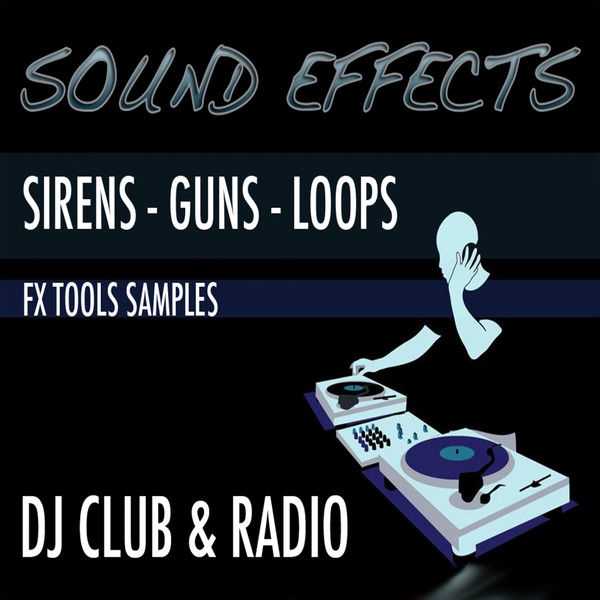 Sound-Effects-Sirens-Guns-Loops