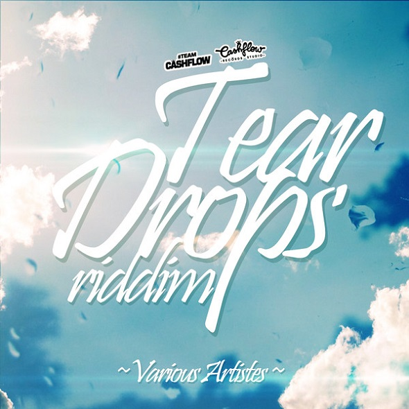 Tear-Drops-Riddim-Cashflow-Records-Studio-cover