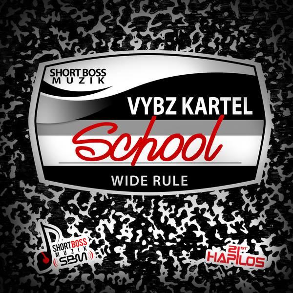 VYBZ KARTEL – SCHOOL (SCHOOL YOUTHS) – SHORT BOSS MUZIK