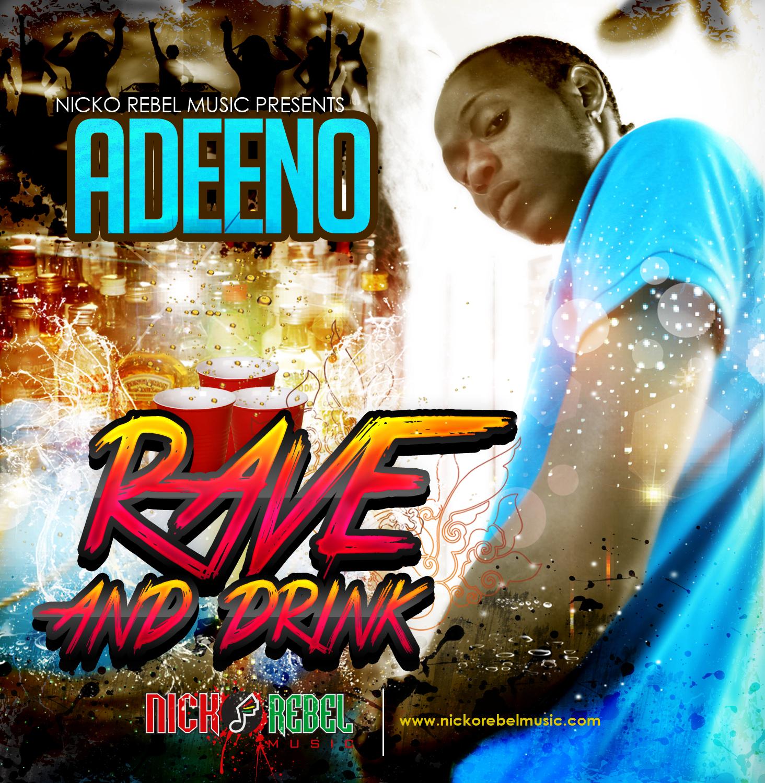 ADEENO – RAVE & DRINK – NICKO REBEL MUSIC