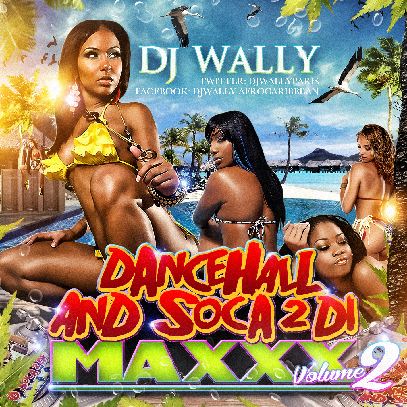DJ WALLY – DANCEHALL AND SOCA TO DI MAXXX – VOLUME 3