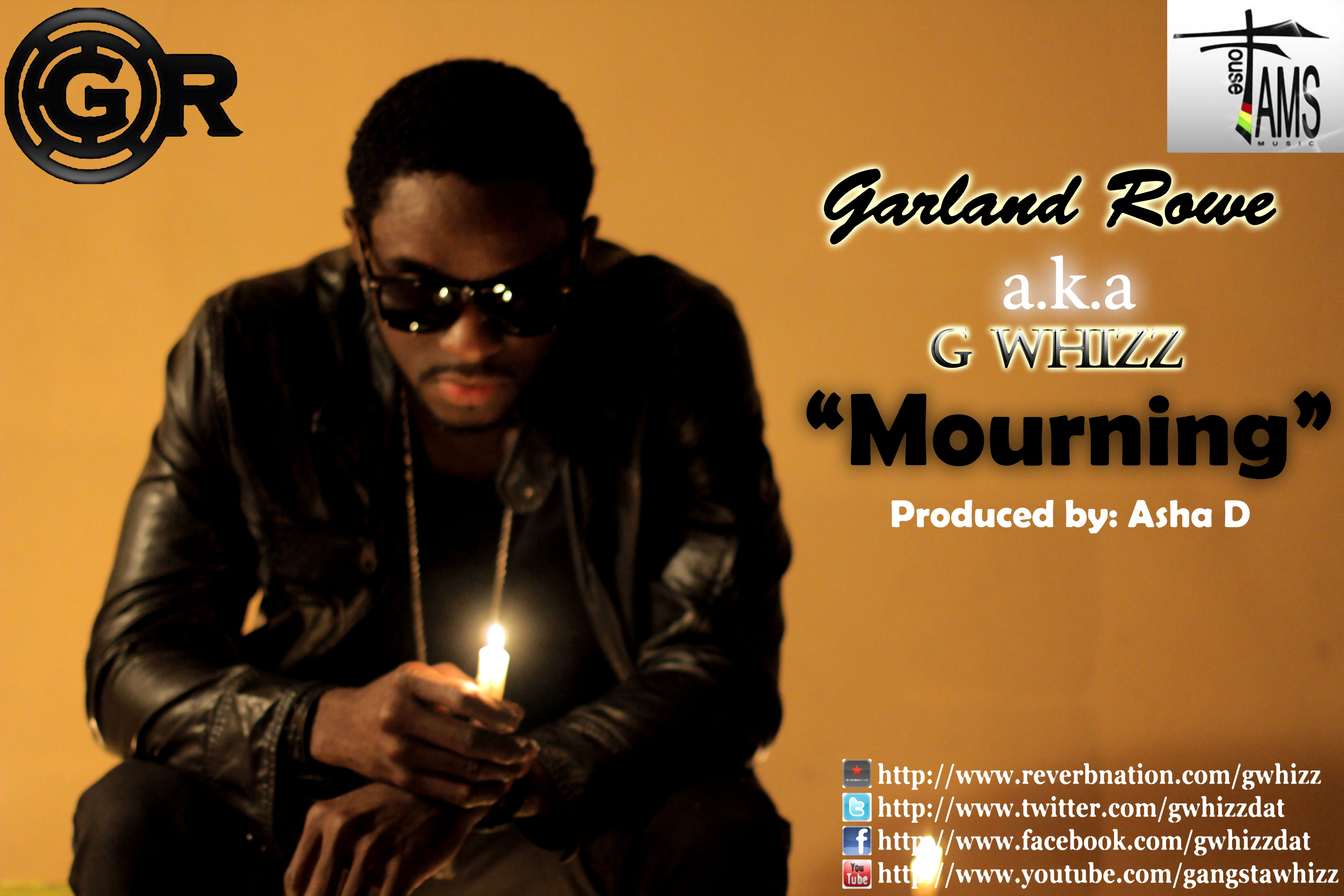 G WHIZZ – MOURNING – ASHA D RECORDS