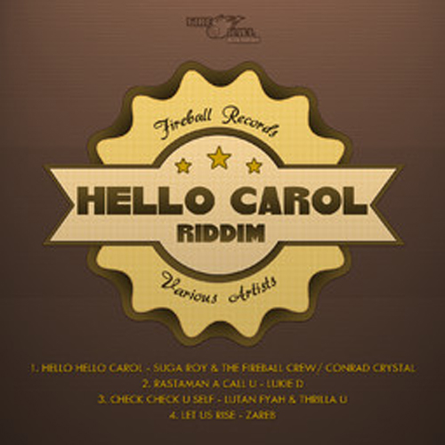 hello-carol-riddim-fireball-records-Cover