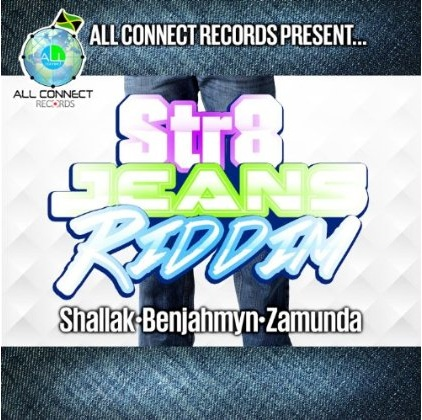 str8-jeans-riddim-all-connect-records-Cover-Artwork