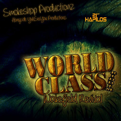 WORLD CLASS RIDDIM – SMOKE SHOP PRODUCTIONZ