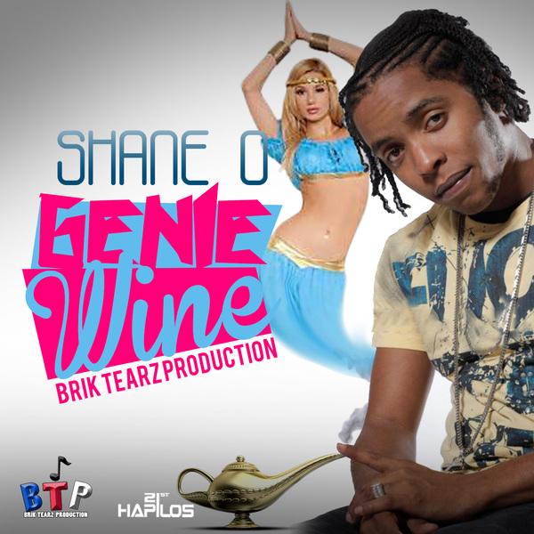 SHANE O – GENIE WINE (MAIN MIX & RADIO) – BRIK TEARZ PRODUCTION