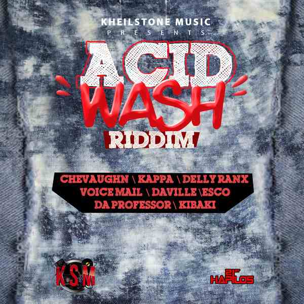 ACID WASH RIDDIM – KHEILSTONE MUSIC