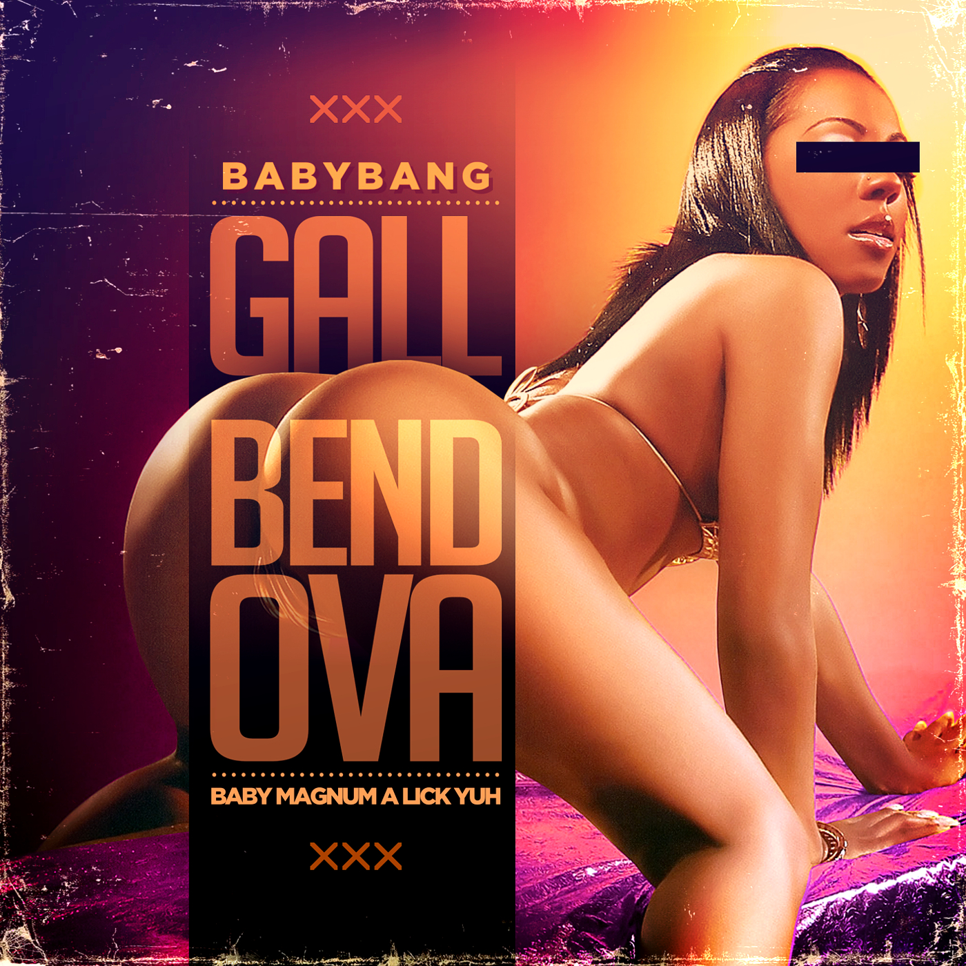 BABYBANG-GALL-BEND-OVA-MAGNUM-A-LICK-YUH-COVER