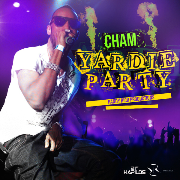 CHAM – YARDIE PARTY – RANDY RICH PRODUCTIONS