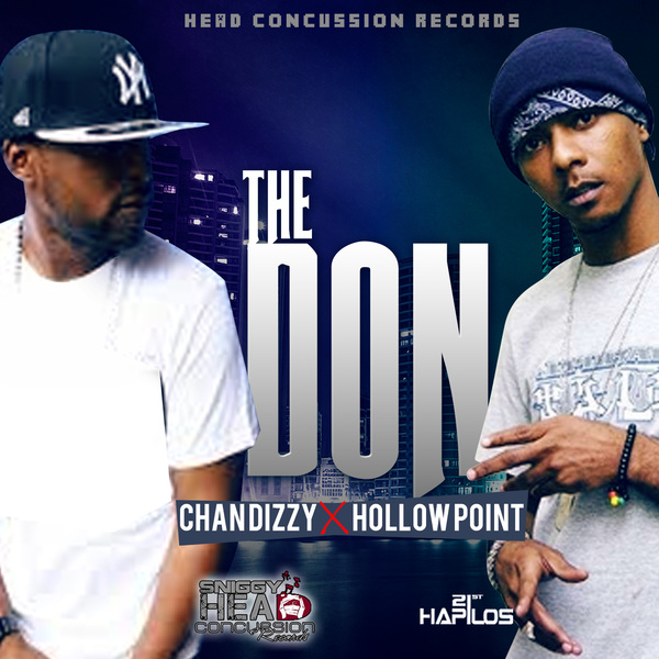 CHAN DIZZY X HOLLOW POINT – THE DON – HEAD CONCUSSION RECORDS