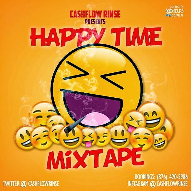 CASHFLOW RINSE – HAPPY TIME (MIXTAPE)