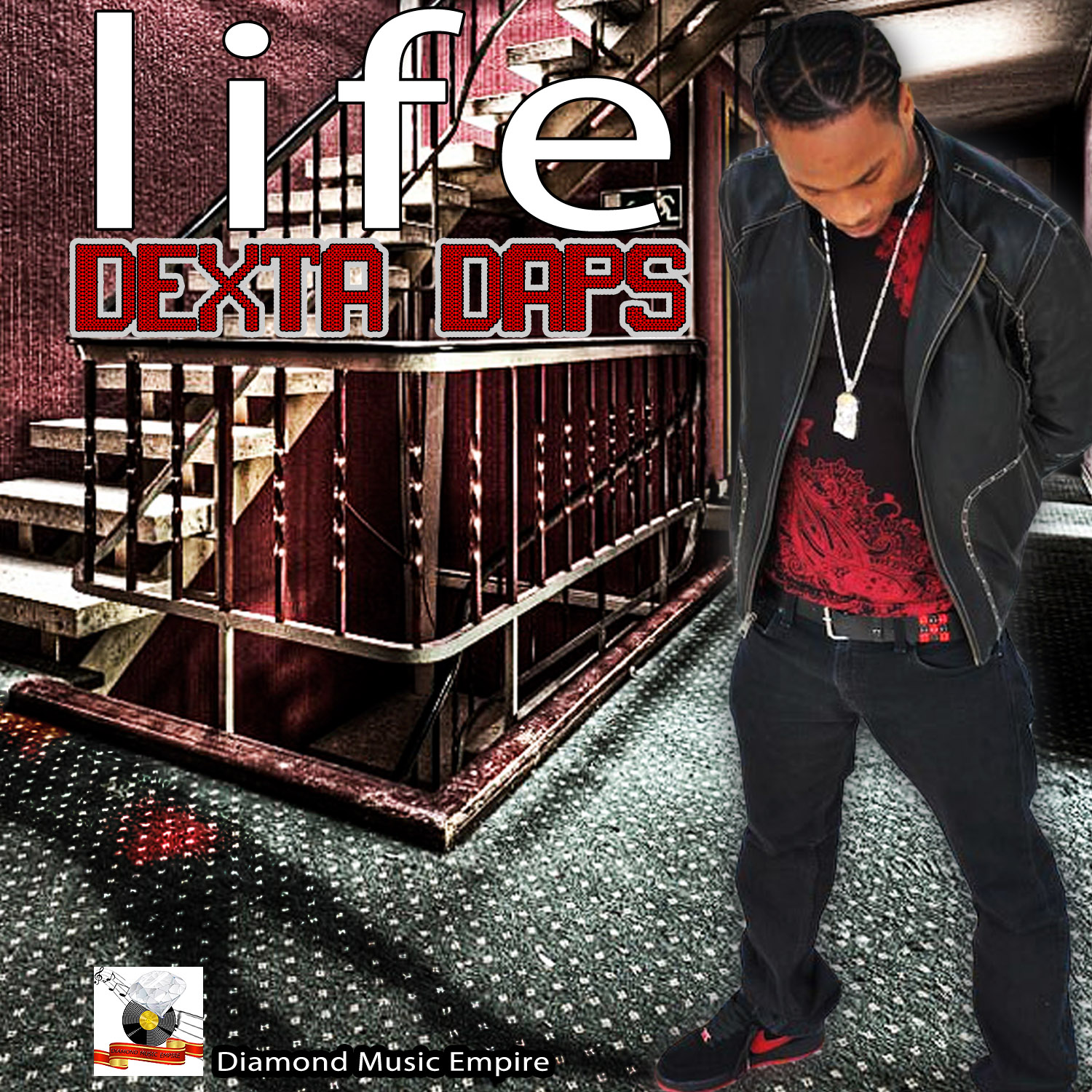 DEXTA DAPS – LIFE – DIAMOND MUSIC EMPIRE