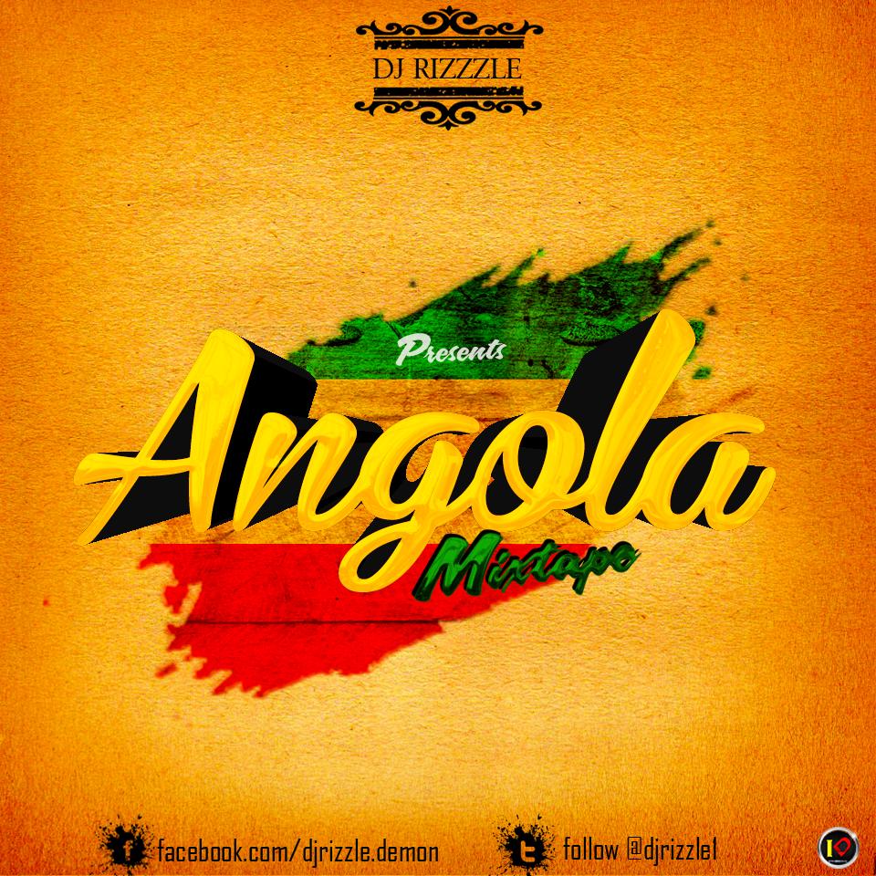 DJ RIZZZLE – ANGOLA (MIXTAPE)