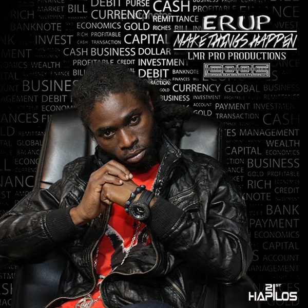 ERUP-MAKE-THINGS-HAPPEN-LMR-PRO-PRODUCTIONS-ARTWORK-COVER