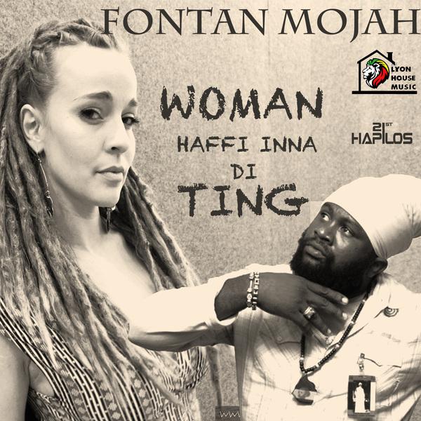 FANTON MOJAH – WOMAN HAFFI INNA DI TING – LYON HOUSE MUSIC