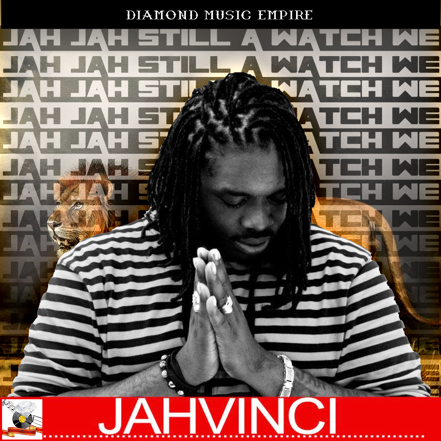 JAH VINCI – JAH JAH STILL A WATCH WE – DIAMOND MUSIC EMPIRE