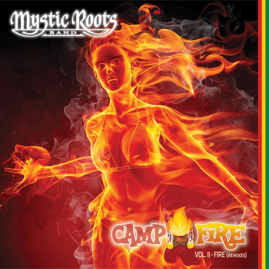 MYSTIC-ROOTS-BAND-CAMP-FIRE-VOL.-2-FIRE-REMIXES-COVER-ARTWORK